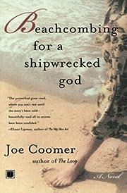 Beachcombing for a Shipwrecked God af Joe…