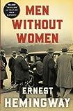 Men Without Women (1927) (Book) written by Ernest Hemingway