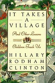 It Takes a Village: Picture Book de Hillary…