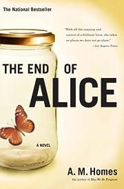 The End Of Alice de A.M. Homes