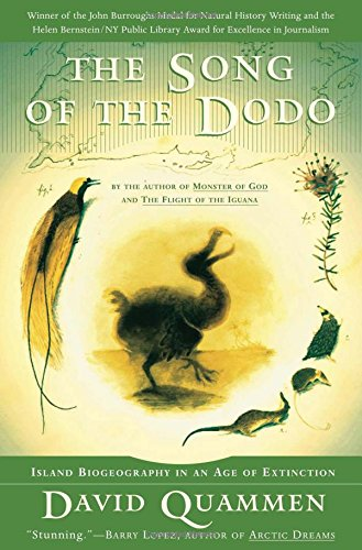 The song of the dodo: island biogeography in an age of extinctions, by Quammen, David