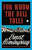 For Whom the Bell Tolls (1940) (Book) written by Ernest Hemingway