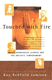 Touched with Fire: Manic-Depressive Illness…
