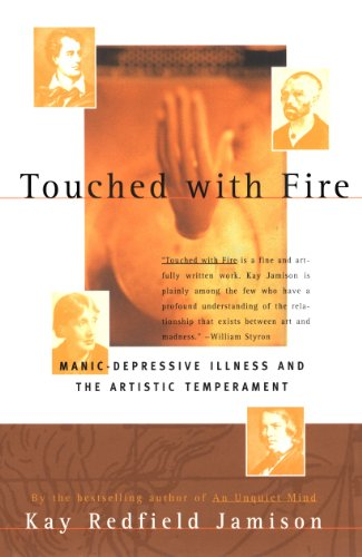 Touched with Fire: Manic-Depressive Illness and the Artistic Temperament, Jamison, Kay Redfield