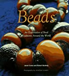 Beads: An Exploration of Bead Traditions…