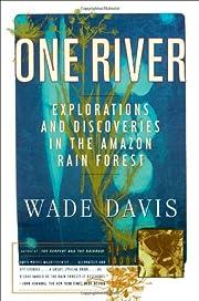 One River de Wade Davis