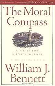 The Moral Compass af William J. Bennett