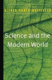 Science and the Modern World by Alfred North…