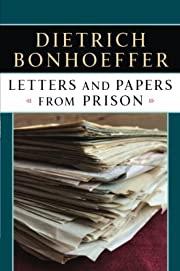 Letters and Papers from Prison de Dietrich…