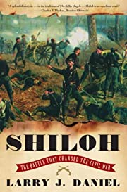 Shiloh : the battle that changed the civil…