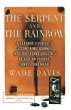 The serpent and the rainbow / Wade Davis