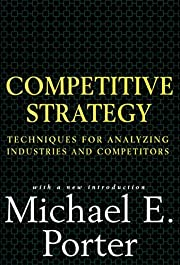 Competitive Strategy: Techniques for…