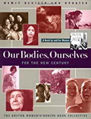 Our Bodies Ourselves For The New Century (A…