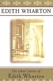 The ghost stories of Edith Wharton de Edith…