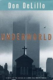 Underworld de Don DeLillo