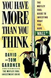 You Have More Than You Think: The Motley…