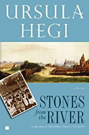 Stones from the River af Ursula Hegi