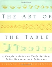 The Art of the Table: A Complete Guide to…