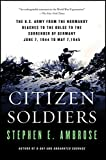 Citizen Soldiers de Stephen E. Ambrose