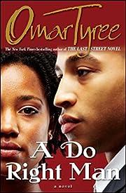 A Do Right Man – tekijä: Omar Tyree