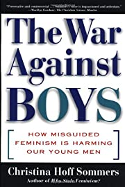 The War Against Boys: How Misguided Feminism…