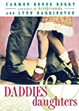 Daddies and Daughters (1999) (Book) written by Carmen Renee Berry, Lynn Barrington