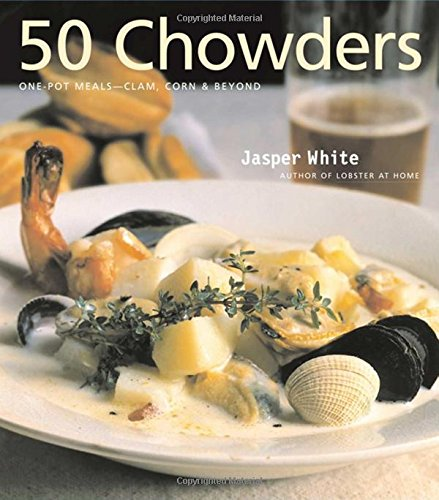 50 Chowders - Jasper White