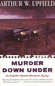 Murder Down Under af Arthur W. Upfield