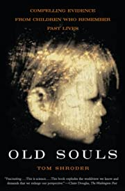 Old Souls: Compelling Evidence from Children…
