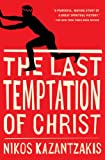 The Last Temptation of Christ (1951) (Book) written by Nikos Kazantzakis