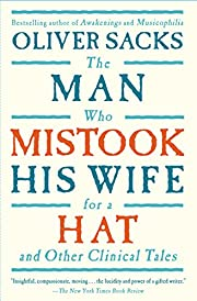 The Man Who Mistook His Wife For A Hat: And…