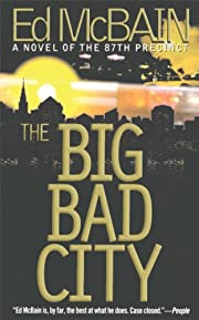 The Big Bad City (87th Precinct Mysteries)…