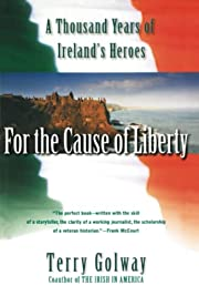 For the cause of liberty : a thousand years…