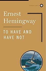 To Have and Have Not (Scribner Classics) by…