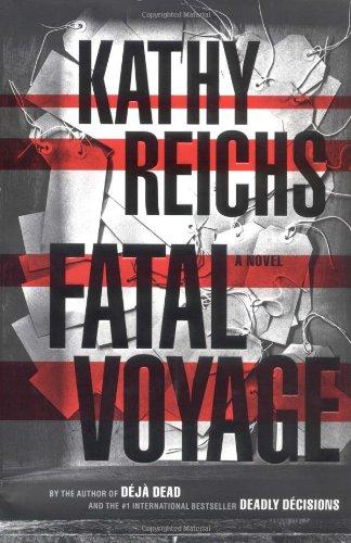 Fatal Voyage : A Novel, Kathy Reichs