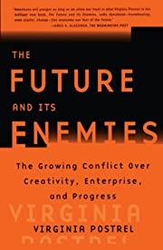 The FUTURE AND ITS ENEMIES: The Growing…