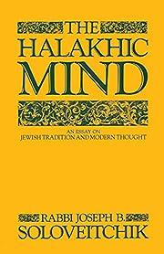 The Halakhic Mind – tekijä: Joseph B.…