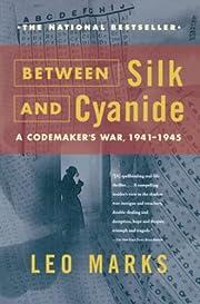Between Silk and Cyanide: A Codemaker's War,…