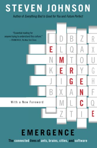 Emergence: The Connected Lives of Ants, Brains, Cities, and Software, Johnson, Steven