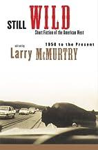 Still Wild: Short Fiction of the American…