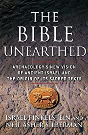 The Bible Unearthed: Archaeology's New…