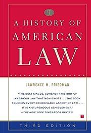 A History of American Law: Third Edition de…