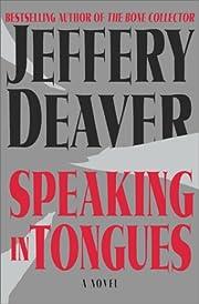 Speaking in Tongues : A Novel – tekijä:…