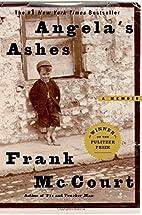 Angela's Ashes (The Frank McCourt Memoirs)…