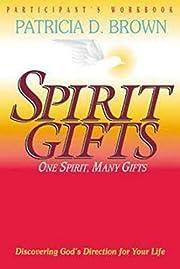 Spirit Gifts Participant's Workbook:…
