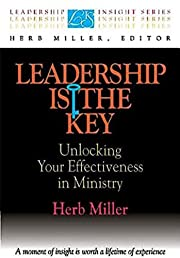 Leadership Is the Key: Unlocking Your…