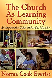 The Church As Learning Community: A…