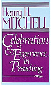 Celebration & Experience in Preaching af…