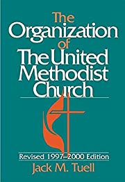 The Organization of the United Methodist…