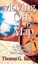 Moving Off the Map: A Field Guide to…